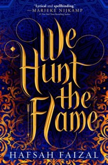 We Hunt the Flame Book