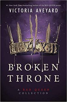 Broken Throne: A Red Queen Collection Book