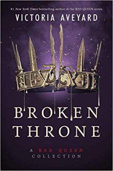 Broken Throne: A Red Queen Collection Book