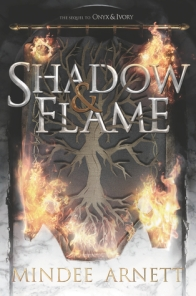 Shadow and Flame (Onyx & Ivory 2)