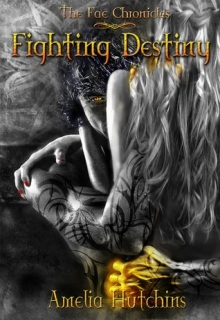 Fighting Destiny Fae Chronicles Book Review