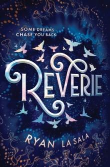 Reverie by Ryan La Sala Book Review