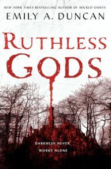 Ruthless Gods Emily Duncan