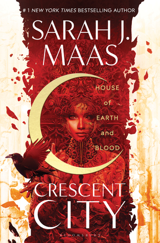 House of Earth and Blood (Crescent City #1) by Sarah J. Maas Book Review