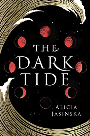 THe Dark Tide by Alicia Jasinksa